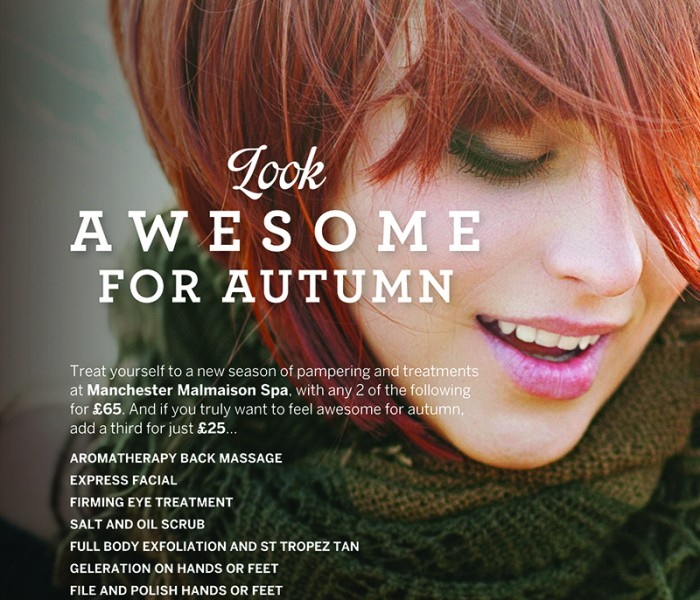 Look And Feel Awesome For Autumn At Malmaison Spa