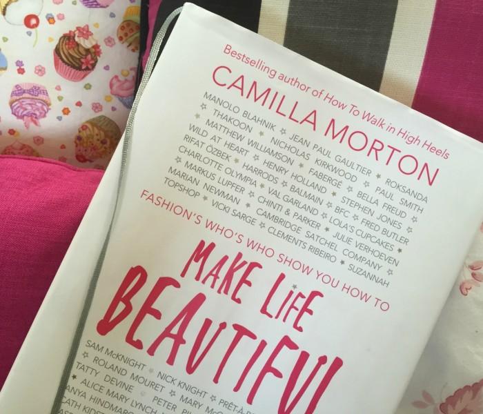 Camilla Morton Teaches Us How To Make Life Beautiful