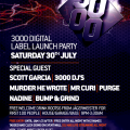 3000 Digital Label Launch THIS SATURDAY