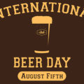 Celebrate International Beer Day With A Change