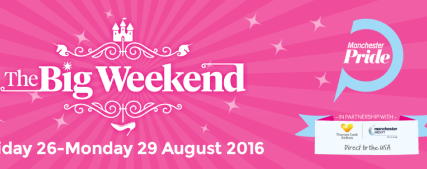 MANCHESTER PRIDE REVEALS FULL LINE-UP FOR THE BIG WEEKEND 2016