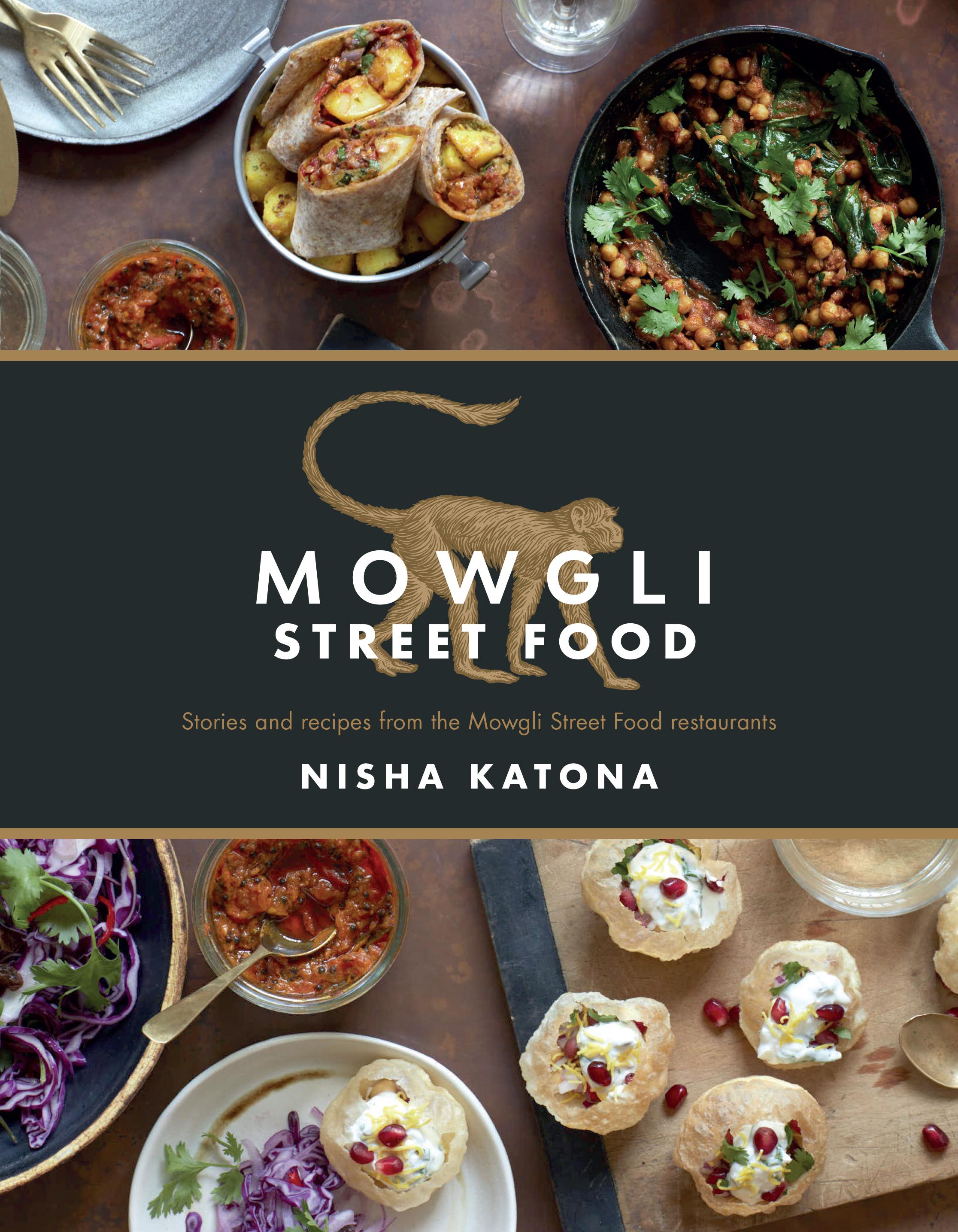 Mowgli street food cookbook review viva lifestyle magazine mowgli street food cookbook review forumfinder Gallery