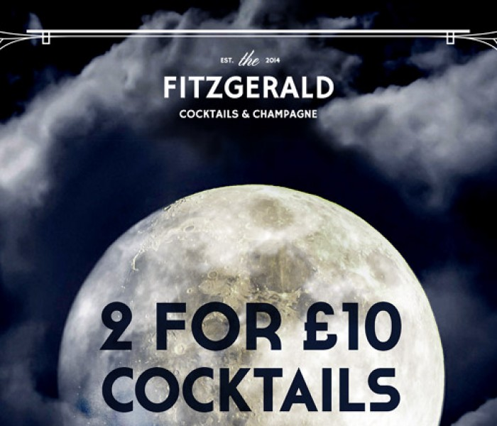 2 for £10 Cocktails In The Midnight Hour At The Fitzgerald