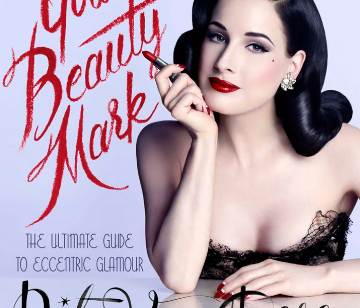 """Dita Von Teese And Rose Apodaca To Launch """"Your Beauty Mark"""", The Ultimate Guide to Eccentric Glamour"""