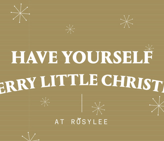 Have Yourself A 'Rosy' Little Christmas