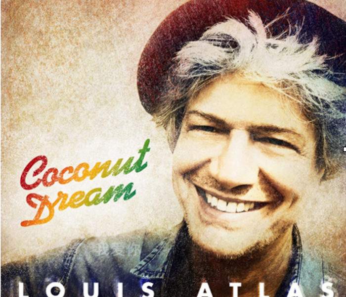 Brooklyn based reggae artist Louis Atlas releases new album 'Coconut Dreams'